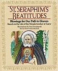 The Beatitudes brought to life by St Seraphim of Sarov