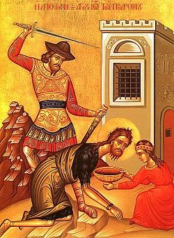 Beheading of St John the Forerunner, Aug 29