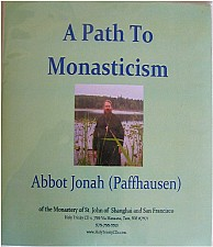 A Path To Monasticism